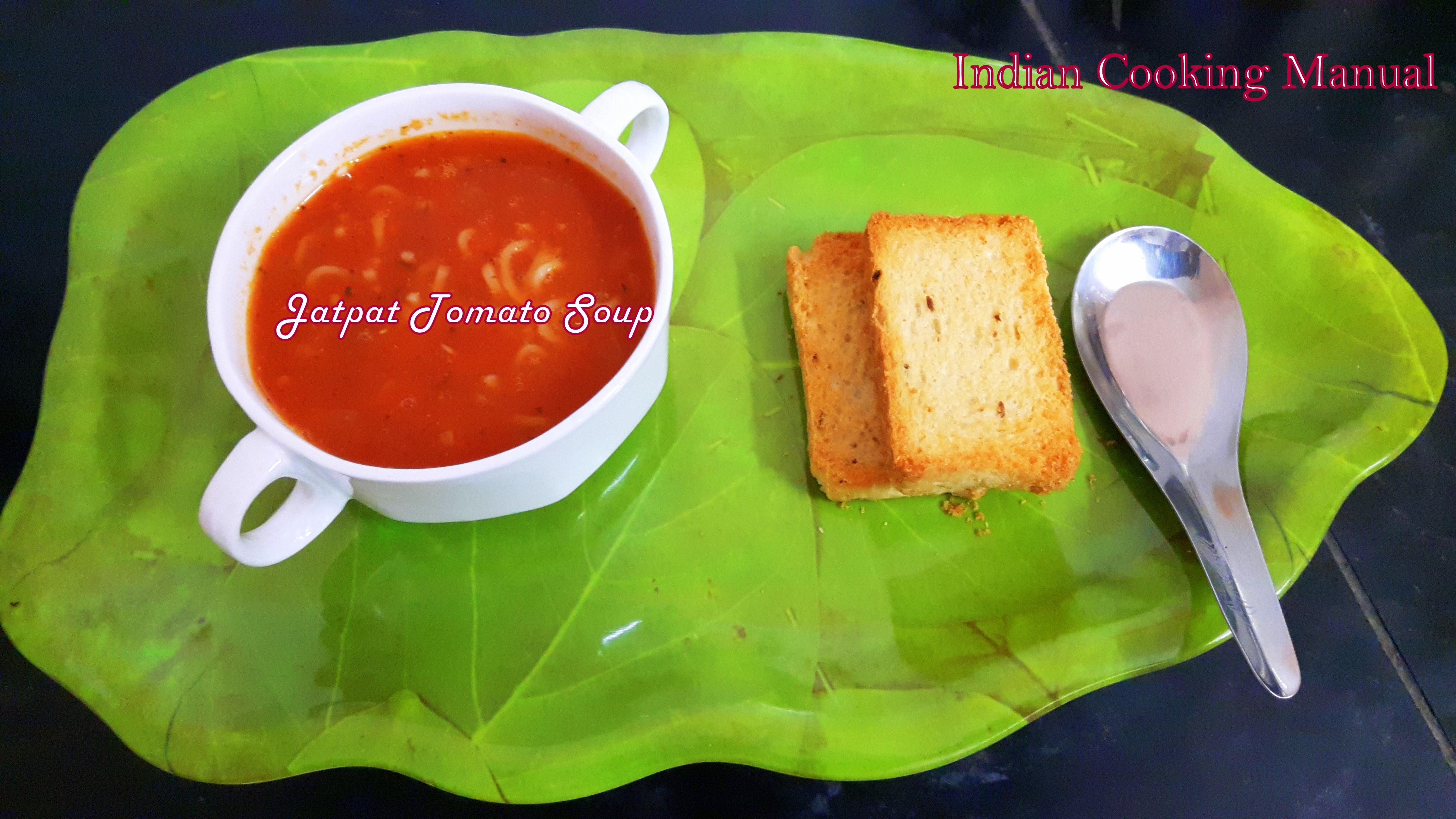 Jhatpat tomato soup