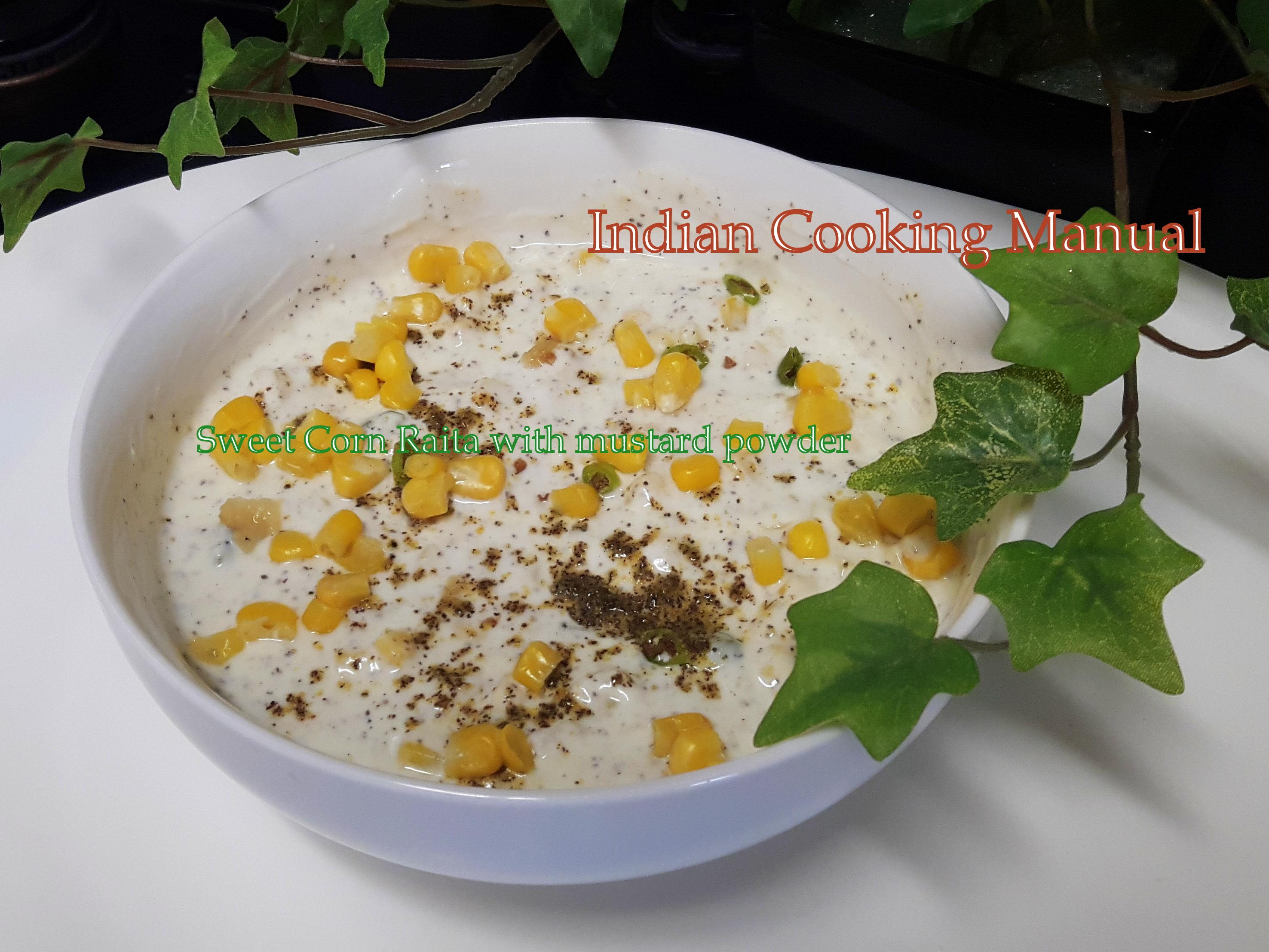 Sweet Corn Raita with Mustard powder