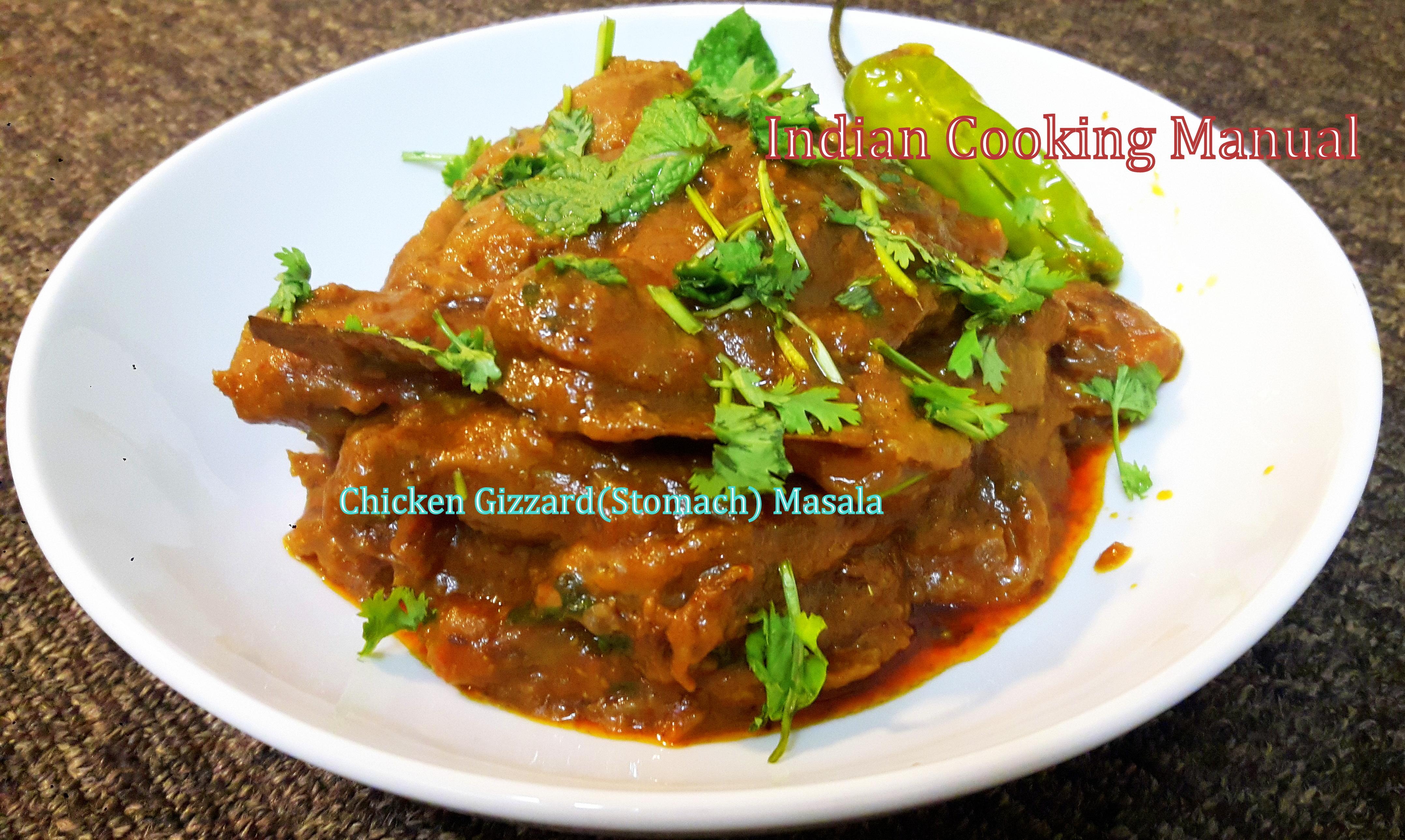 Chicken Gizzard (Stomach) Masala