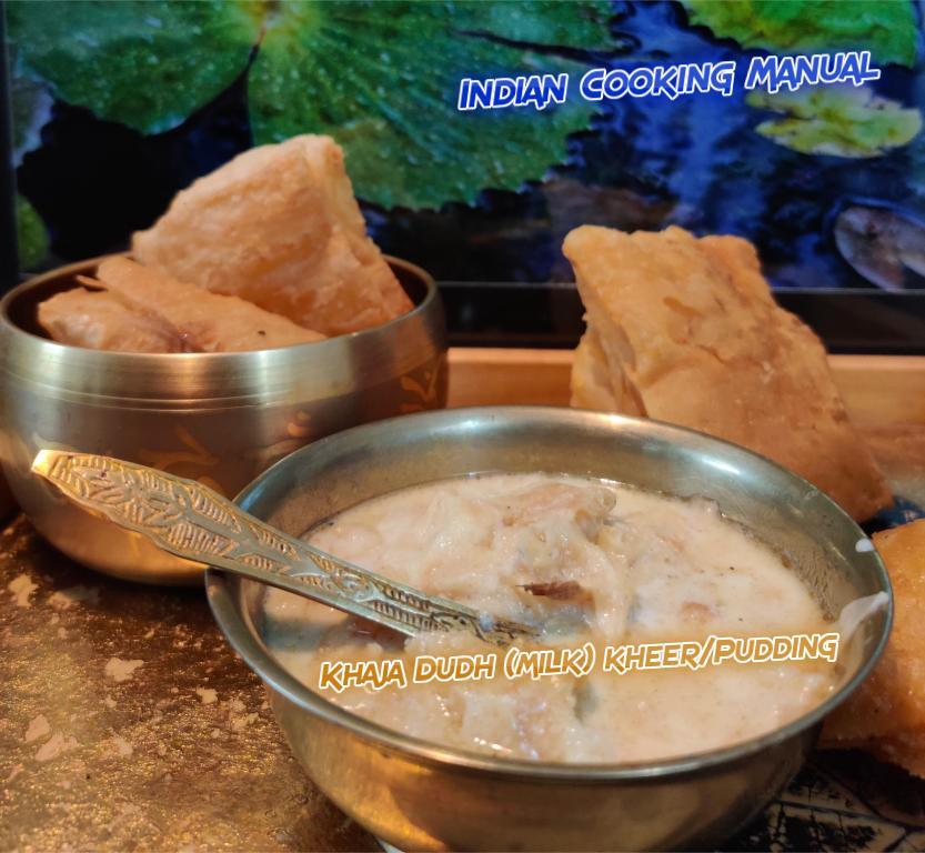 Khaja Dudh (milk) kheer/Pudding