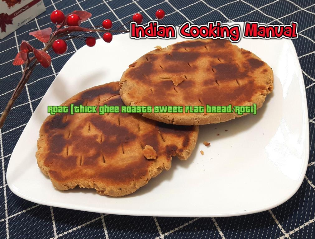 Roat (Thick ghee roasts sweet flat bread/Roti)