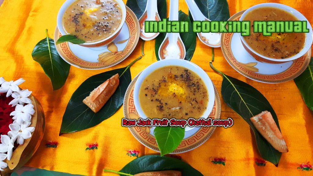 Raw Jack Fruit Soup (kathal soup)
