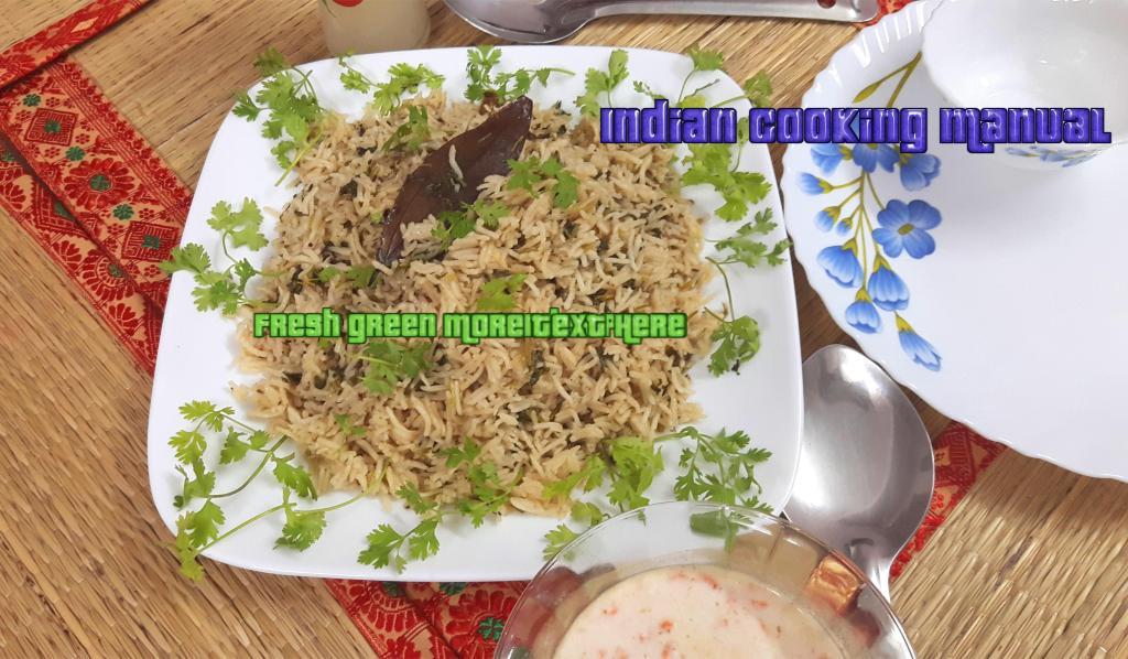 Fresh green coriander pulao