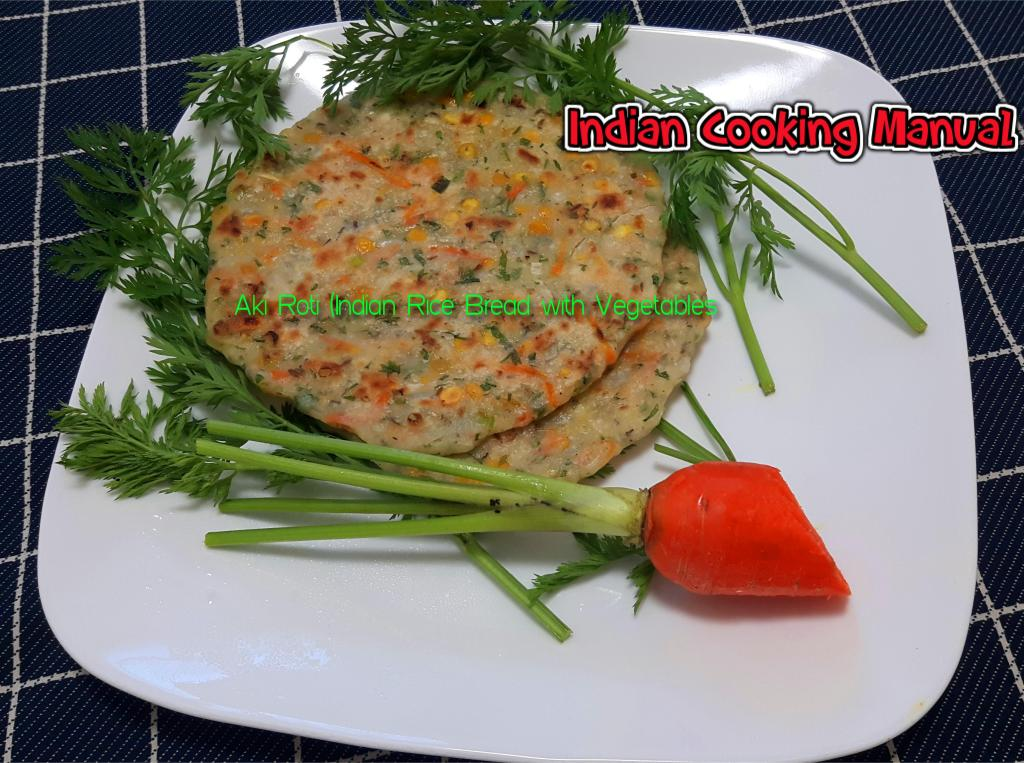Aki Roti (Indian Rice Bread with Vegetables)