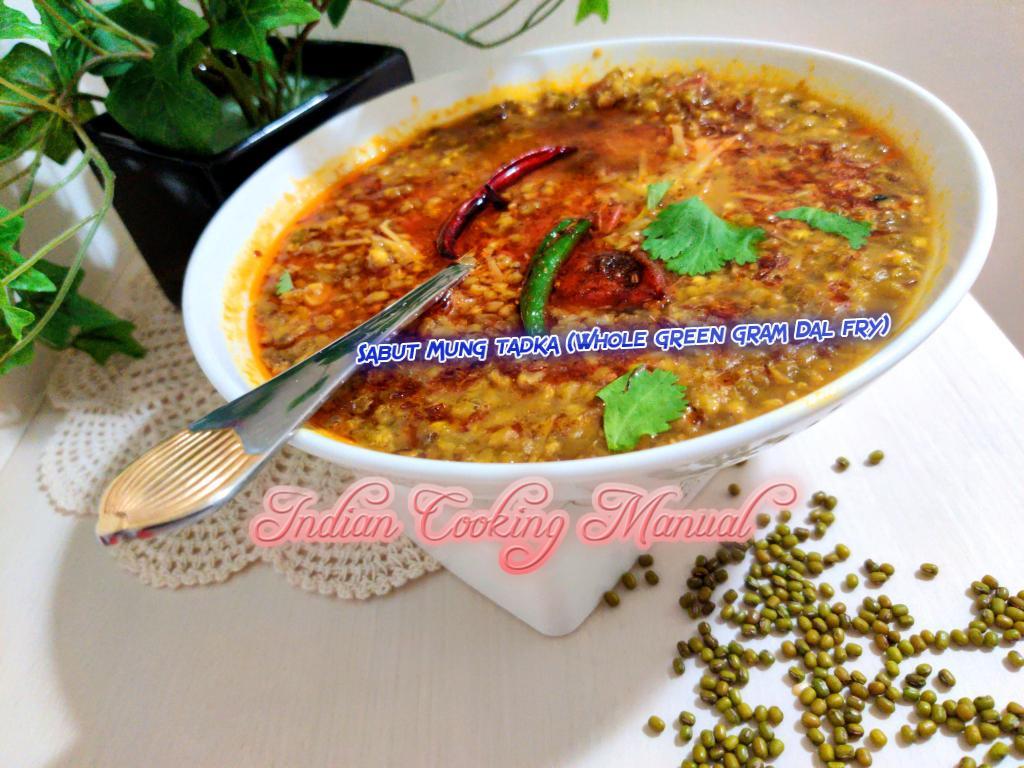 Sabut Mung tadka (Whole green gram Dal fry)