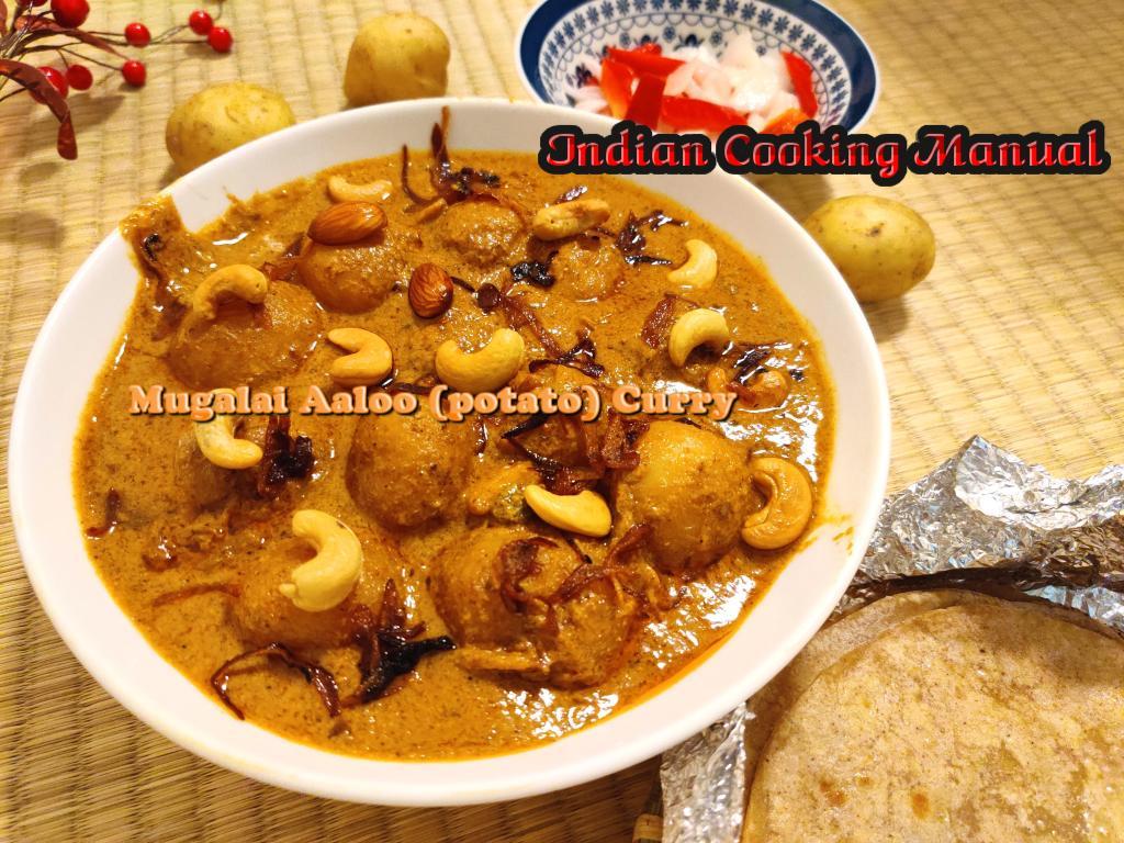 Mugalai Aaloo (potato) Curry