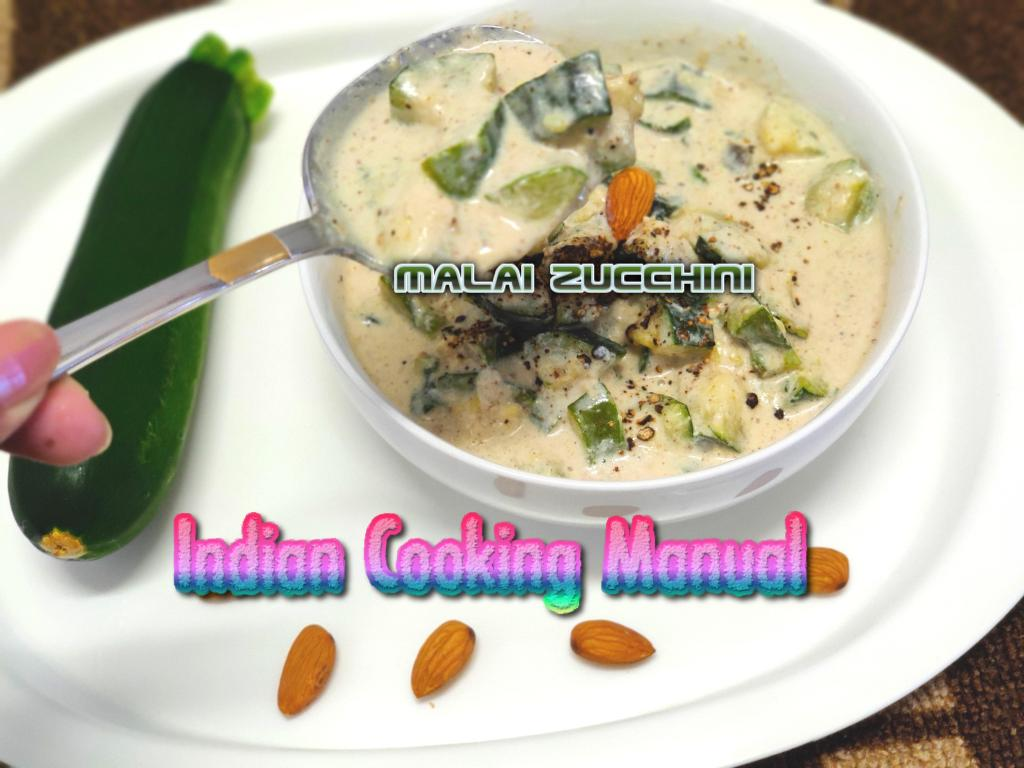 Malai Zucchini