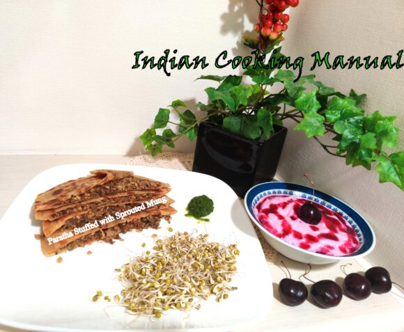 Paratha stuffed with Sprouted Mung (Green Gram)