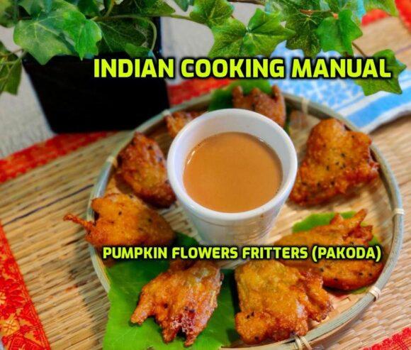 Pumpkin Flowers Fritters (Pakoda)